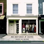 """Sigh No More"" - Mumford & Sons"